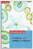 Antiaging- und Wellness-Präparate