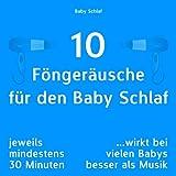 10 Föngeräusche für den Baby Schlaf (Wirkt bei vielen Babys besser als Musik)