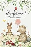 Kindermund Erinnerungsbuch Baby: Wortschatzsammler für Kindersprüche und Kinderzitate zum...