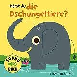 Hörst du die Dschungeltiere? (Soundbuch)