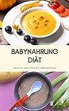 Babynahrung Diät: Gewicht verlieren mit Babynahrung