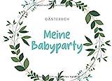 GÄSTEBUCH MEINE BABYPARTY: Babyshower Gästebuch BLANKO als Geschenkidee zur Babyparty   Überraschung   Baby Geschenk für werdende Eltern   Erinnerungsalbum   Eintragbuch
