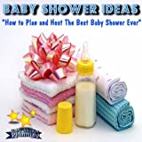 The Real Truth About Etiquette And Simple Ideas For Planning A Baby Shower