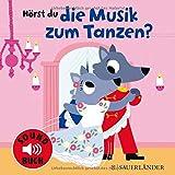 Hörst du die Musik zum Tanzen? (Soundbuch)