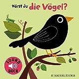 Hörst du die Vögel? (Soundbuch)