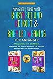 Mamas Baby, Papas maybe – Babybrei und Beikost & Baby led Weaning für Anfänger: Das große 2 in...