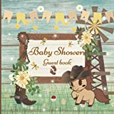 Baby Shower Guest Book: Rustic Boot Country, Sign-In Guest Book with Predictions, Advice for Parents, ... & Photo, Memory Keepsake,For Baby Shower Party Full-color interior
