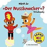 Hörst du 'Der Nussknacker'? (Soundbuch)