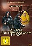 Badesalz - Das Baby mit dem Goldzahn: Der Film