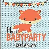 Mein Babyparty Gästebuch: Babyparty Gästebuch Junge und Mädchen für Baby Shower und Baby Party   Geschenk-Idee als Babyparty Deko mit Fuchs-Motiv   ... Gäste & Platz für Fotos   Geschlechtsneutral