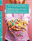 Kunterbuntes Moosgummi: Niedliche und freche Ideen für Mädchen und Jungs (kreativ.kompakt.kids)