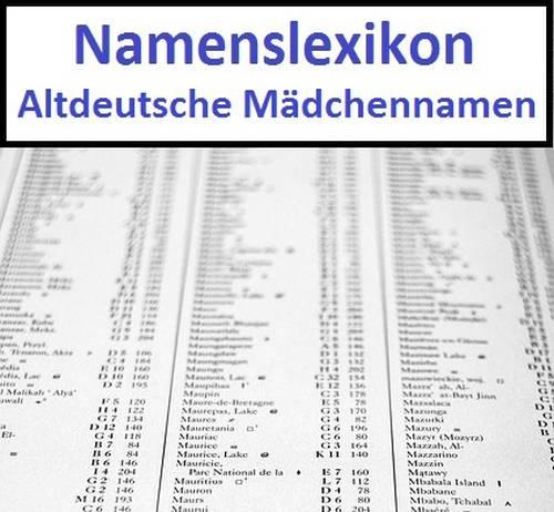 Altdeutsche Mädchennamen