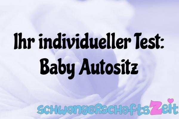 Baby Autositz Test Kaufen