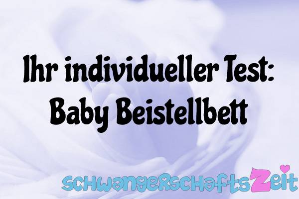 Baby Beistellbett Test Kaufen