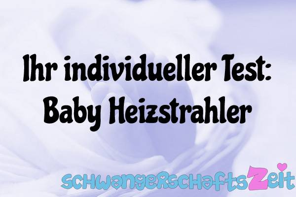 Baby Heizstrahler Test Kaufen