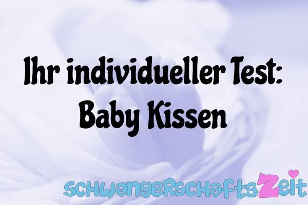 Baby Kissen Test Kaufen
