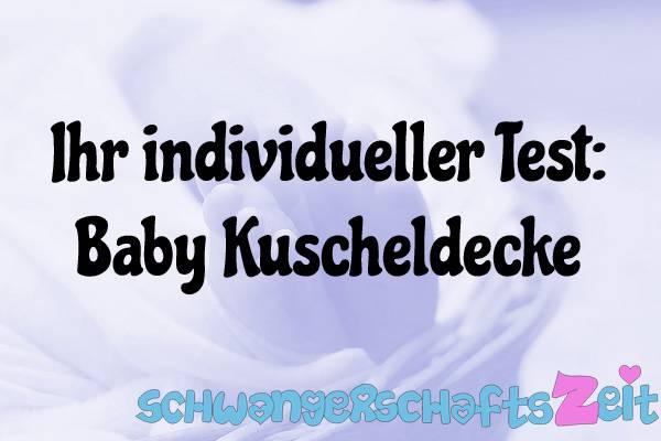 Baby Kuscheldecke Test Kaufen