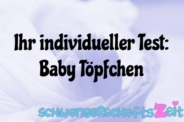 Baby Töpfchen Test Kaufen