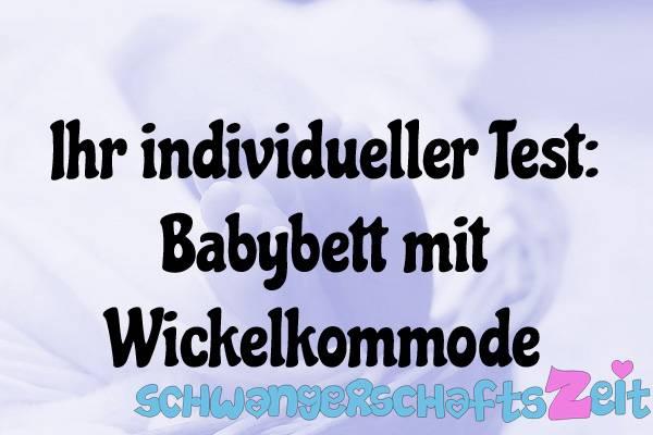 Babybett mit Wickelkommode Test Kaufen