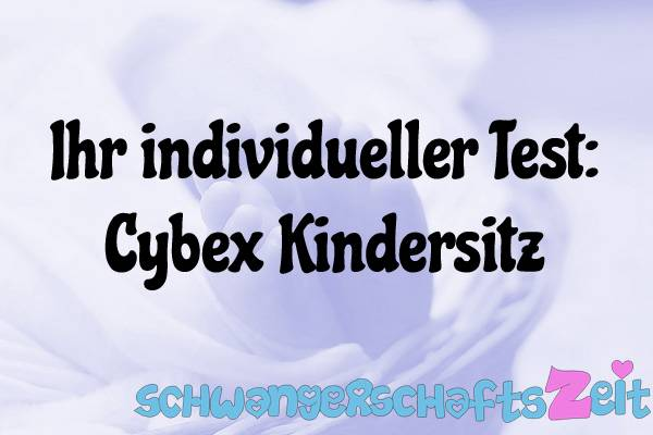 Cybex Kindersitz Test Kaufen