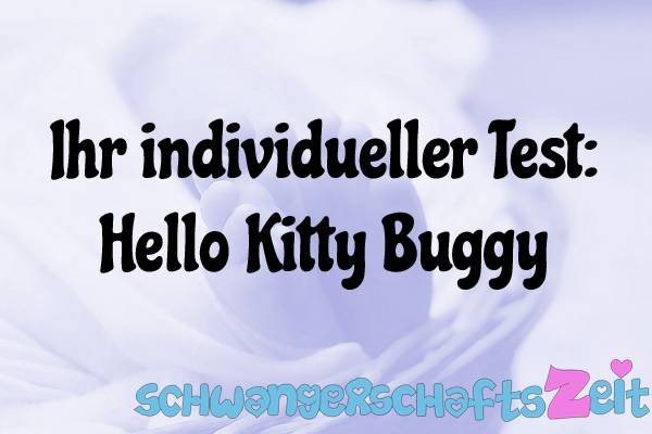 Hello Kitty Buggy Test Kaufen