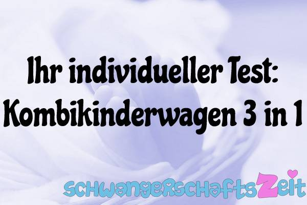Kinderwagen 3 in 1 Test Kaufen