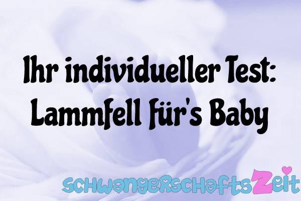 Lammfell für's Baby Test Kaufen