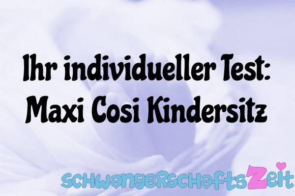 Maxi Cosi Kindersitz Test Kaufen