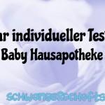 Ihr Test: Baby Hausapotheke