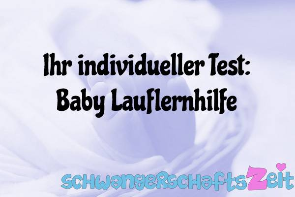 Baby Lauflernhilfe Test Kaufen