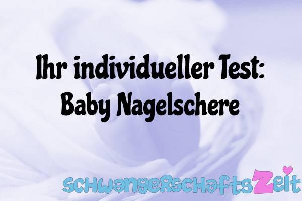 Baby Nagelschere Test Kaufen
