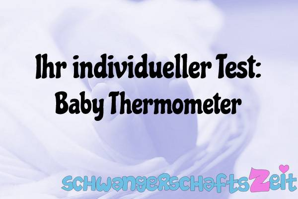 Baby Thermometer Test Kaufen