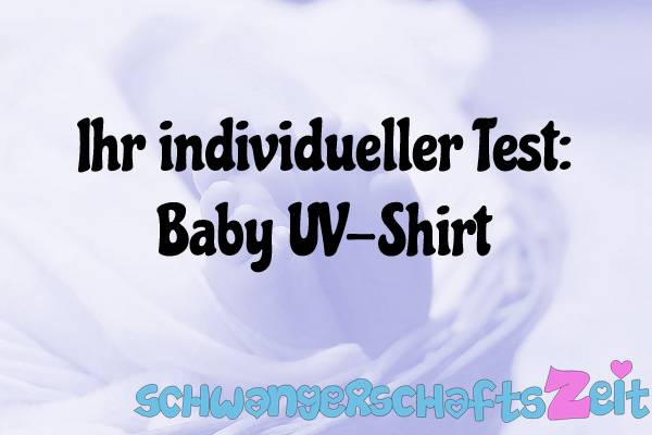Baby UV-Shirt Test Kaufen