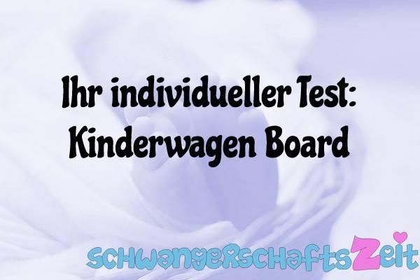 Kinderwagen Board Test Kaufen