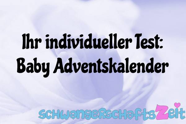 Baby Adventskalender Test Kaufen