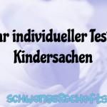 Kindersachen Test Kaufen