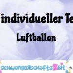 Ihr Test: Luftballon