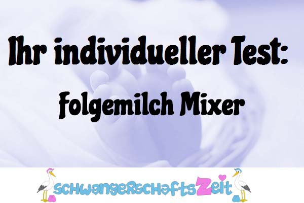 Folgemilch Mixer